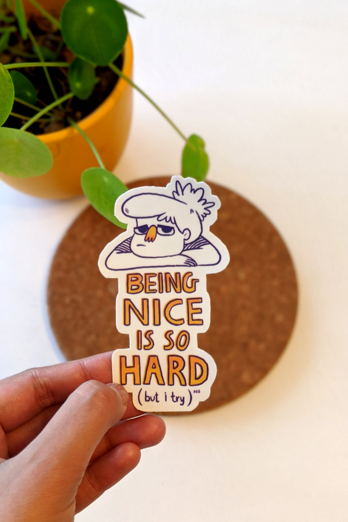 Being Nice, Sticker